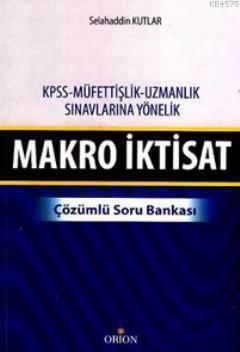 Makro Iktisat çözümlü Soru Bankası Kpss Müfettişlik Uzmanlık