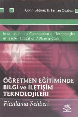 Öğretmen Eğitiminde Bilgi ve İletişim Teknolojileri