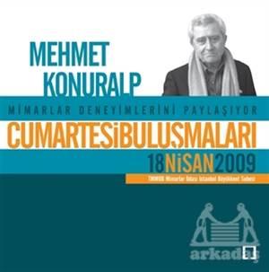 Cumartesi Buluşmaları : Mehmet Konuralp