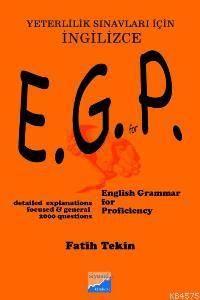 E.G.P. English Grammer For Proficiency; Yeterlilik Sınavları İçin İngilizce