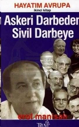 Askeri Darbeden Sivil Darbeye Hayatım Avrupa İkinci Kitap