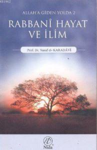 Allah'a Giden Yolda Rabbani Hayat Ve İlim