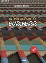 Introduction To Business (Ekonomik Baskı)