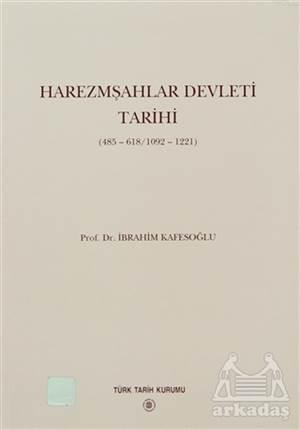 Harezmşahlar Devleti Tarihi 485-618/1092-1221