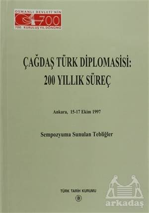 Çağdaş Türk Diplomasisi: 200 Yıllık Süreç