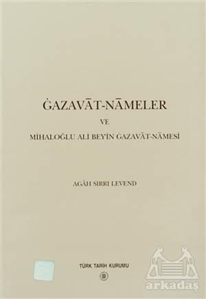Gazavat-Nameler Ve Mihaloğlu Ali Bey'İn Gazavat-Namesi