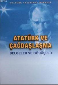 Atatürk Ve Çağdaşl ...