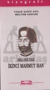 Adli Sultan İkinci ...