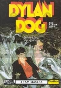 Dylan Dog Dev Albüm Sayı 1 Ölüler Dansı / Aşkın Suçları / Kıyamet Günü