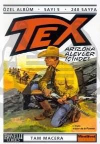 Tex Özel Albüm Sayı: 5 Arizona Alevler İçinde!