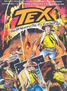 Tex Süper Cilt: 4 Deniz Fenerindeki Tutsak / Volkanın Uyanışı / Limanda Cinayet / Kaçakçılar