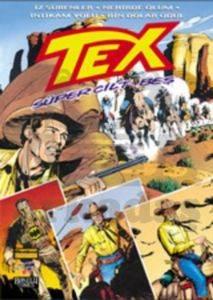 Tex Süper Cilt: 5 İz sürenler / Nehirde Ölüm / İntikam Yolu / Bin Dolar Ödül