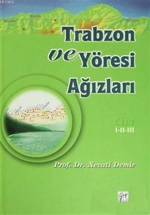 Trabzon Ve Yöresi  ...