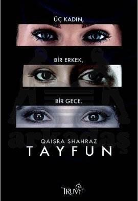 Tayfun; Üç kadın,  ...