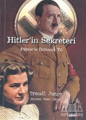 Hitler'In Sekreteri Führer'Le İkibuçuk Yıl Melissa Müller'In İşbirliğiyle