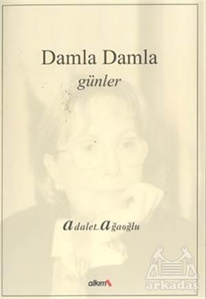 Damla Damla Günler 1 (1969-1977)