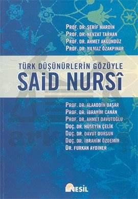 Türk Düşünürlerin Gözüyle Said Nursi