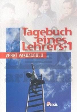 Tagebuch Eines Lehrers 1; Öğretmenin Not Defteri 1