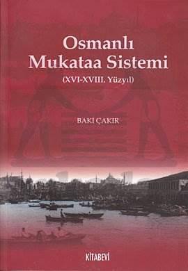 Osmanlı Mukata Sistemi; (xvı-xvıı. Yüzyıl)