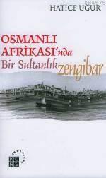 Osmanlı Afrika'sında Bir Sultanlık; Zengibar