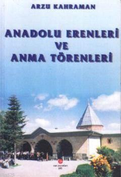 Anadolu Erenleri V ...