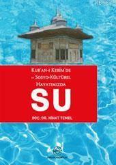 Kur´An-I Kerim´De Ve Sosyo-Kültürel Hayatımızda Su
