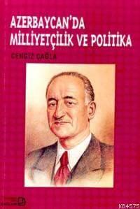 Azerbaycan'da Milliyetçilik Ve Politika