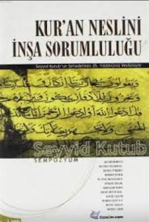 Kur'an Neslini İnşa Sorumluluğu