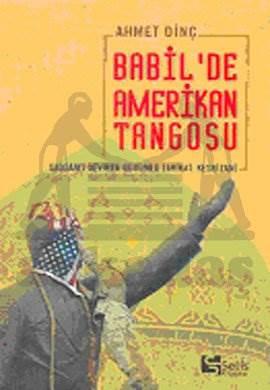 Babil'de Amerikan Tangosu