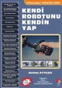 Kendi Robotunu Ken ...
