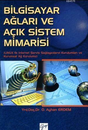 Bilgisayar Ağları Ve Açık Sistem Mimarisi