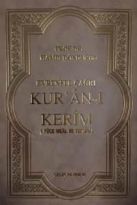 Evrensel Çağrı Kur'an-I Kerim (Meal Ve Tefsir)