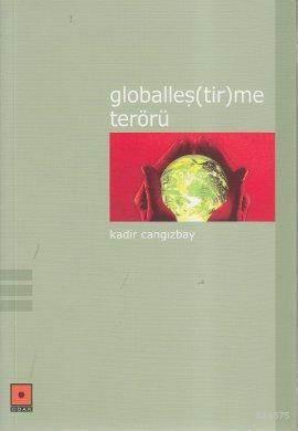 Globalleş(Tir)Me Terörü