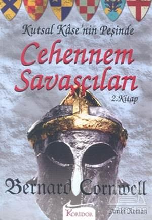 Cehennem Savaşçıları Kutsal Kase'Nin Peşinde 2. Kitap