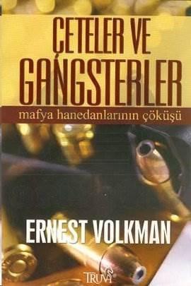 Çeteler ve Gangsterler; Mafya Hanedanlarının Çöküşü