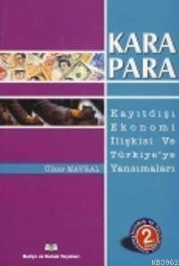 Karapara; Kayıtdışı Ekonomi İlişkisi Ve Türkiyeye Yansımaları