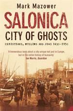 Salonica: City of  ...