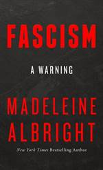Fascism: A Warning ...