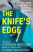THE KNIFE'S EDGE:  ...