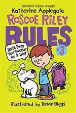Roscoe Riley Rules ...