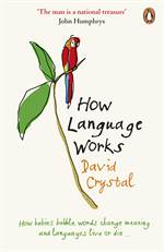 How Language Works ...