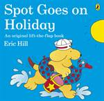 Spot Goes on Holid ...