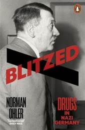 Blitzed: Drugs In  ...