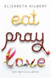 Eat Pray Love 10th ...