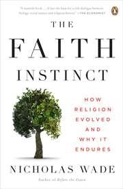 The Faith Instinct ...
