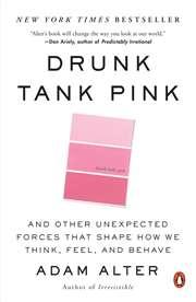 Drunk Tank Pink: A ...