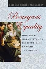 Bourgeois Equality ...