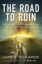 The Road to Ruin:  ...