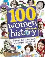 100 Women Who Made ...