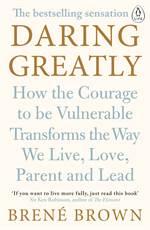 Daring Greatly: Ho ...